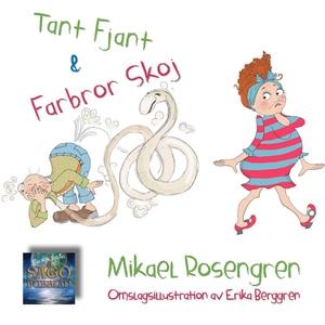 Tant Fjant och Farbror Skoj (ljudbok) av Mikael