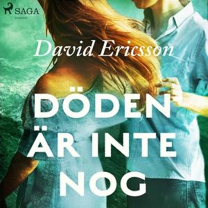 Döden är inte nog (ljudbok) av David Ericsson