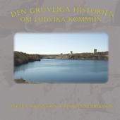Den gruvliga historien om Ludvika kommun