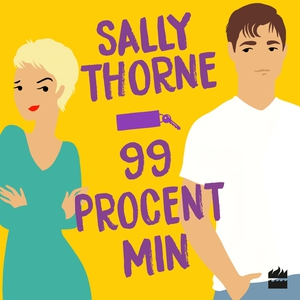 99 procent min (ljudbok) av Sally Thorne