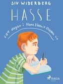 Hasse : 204 dagar i Hans Henrik Olssons liv