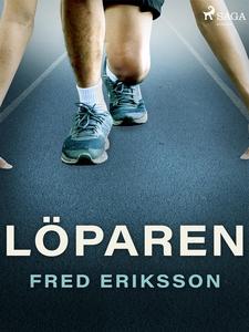 Löparen (e-bok) av Fred Eriksson