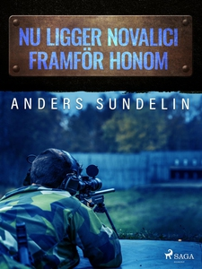 Nu ligger Novalici framför honom (e-bok) av And