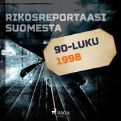 Rikosreportaasi Suomesta 1998