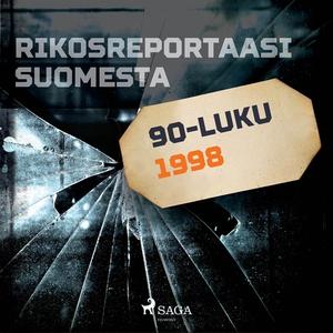 Rikosreportaasi Suomesta 1998 (ljudbok) av Eri