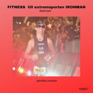 FITNESS till extremsporten IRONMAN Kapitel 3- R