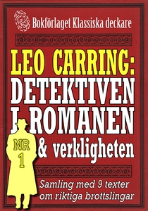Leo Carring: Detektiven i romanen och verklighe