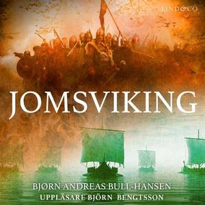 Jomsviking (ljudbok) av Bjørn Andreas Bull-Hans
