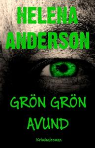 Grön Grön Avund (e-bok) av Helena Anderson
