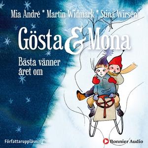 Gösta och Mona : Bästa vänner året om (ljudbok)