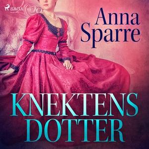 Knektens dotter (ljudbok) av Anna Sparre
