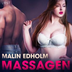 Massagen - erotisk novell (ljudbok) av Malin Ed