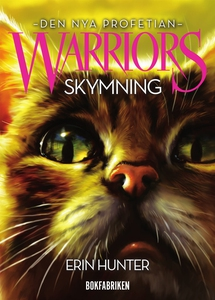 Warriors 2 - Skymning (e-bok) av Erin Hunter