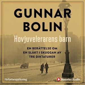 Hovjuvelerarens barn (ljudbok) av Gunnar Bolin