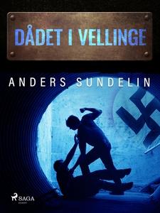 Dådet i Vellinge (e-bok) av Anders Sundelin