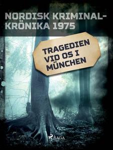 Tragedien vid OS i München (e-bok) av Diverse
