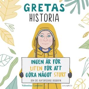 Gretas historia: Ingen är för liten för att gör
