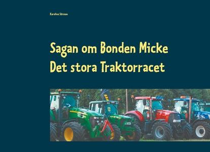 Sagan om Bonden Micke: Det stora Traktorracet (