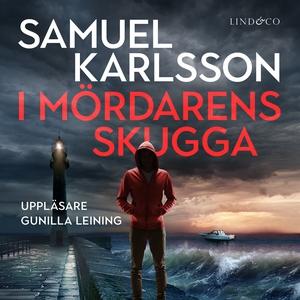 I mördarens skugga (ljudbok) av Samuel Karlsson