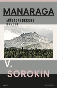 Manaraga : mästerkockens dagbok (e-bok) av Vlad
