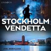 Stockholm Vendetta