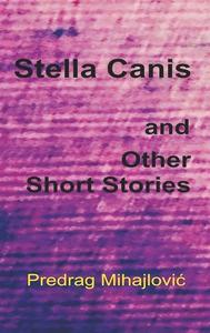 Stella Canis and Other Short Stories (e-bok) av