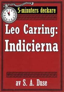 5-minuters deckare. Leo Carring: Indicierna. De