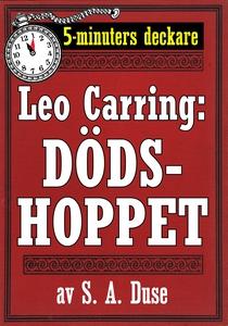 5-minuters deckare. Leo Carring: Dödshoppet. De