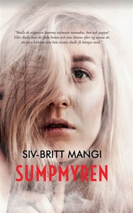 Sumpmyren (e-bok) av Siv-Britt Mangi