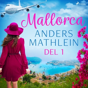 Mallorca del 1 (ljudbok) av Anders Mathlein