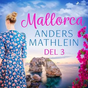 Mallorca del 3 (ljudbok) av Anders Mathlein