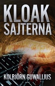 Kloaksajterna (e-bok) av Kolbjörn Guwallius