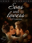LUST Classics: Sons and Lovers