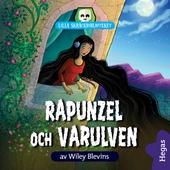 Lilla skräckbiblioteket 7: Rapunzel och varulven
