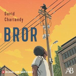 Bror (ljudbok) av David Chariandy