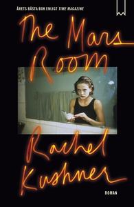 The Mars Room (e-bok) av Rachel Kushner