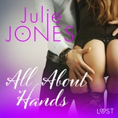 All About Hands - erotic short story
