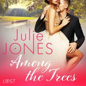 Among the Trees - erotic short story