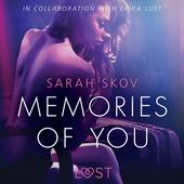 Memories of You - Sexy erotica