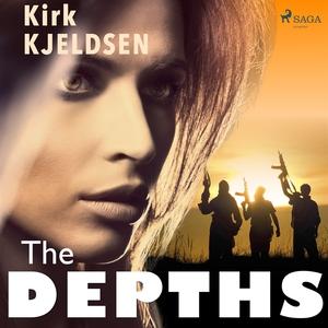 The Depths (ljudbok) av Kirk Kjeldsen