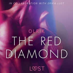 The Red Diamond - Sexy erotica (ljudbok) av Olr