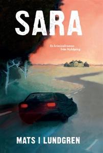 Sara (e-bok) av Mats I Lundgren