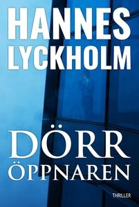 Dörröppnaren (e-bok) av Hannes Lyckholm