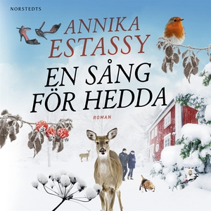 En sång för Hedda (ljudbok) av Annika Estassy
