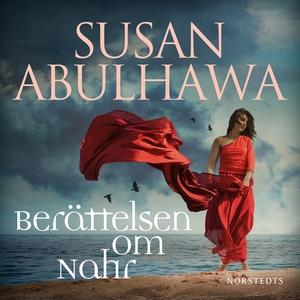 Berättelsen om Nahr (ljudbok) av Susan Abulhawa