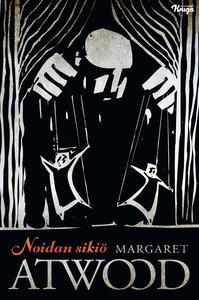Noidan sikiö (e-bok) av Margaret Atwood
