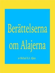 Berättelserna om Alajerna (e-bok) av Michael R.