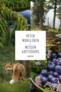 Metsän käyttöopas (e-bok) av Peter Wohlleben