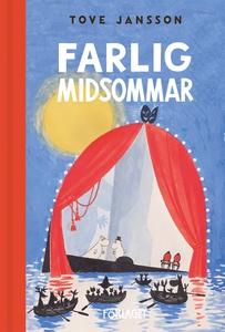 Farlig midsommar (e-bok) av Tove Jansson