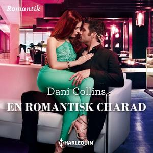 En romantisk charad (ljudbok) av Dani Collins